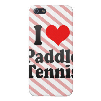 I love Paddle Tennis iPhone 5 Cover