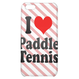 I love Paddle Tennis iPhone 5C Cover