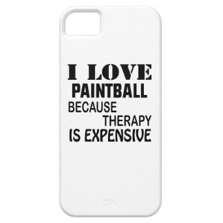 I Love Paintball Because Therapy Is Expensive iPhone 5 Covers