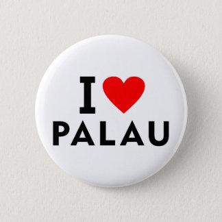I love Palau country like heart travel tourism 6 Cm Round Badge