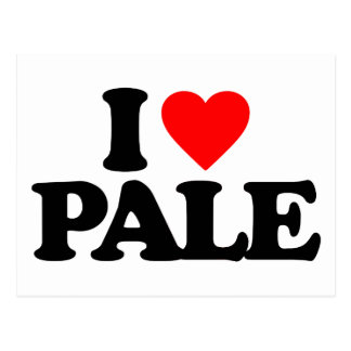 I LOVE PALE POSTCARD