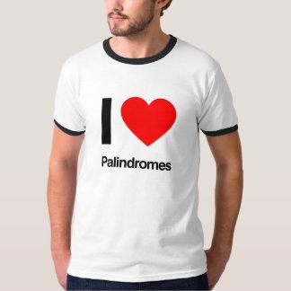 i love palindromes T-Shirt