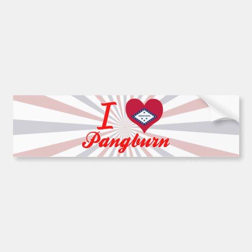 I Love Pangburn, Arkansas Bumper Sticker