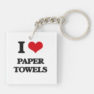 I Love Paper Towels Acrylic Keychain