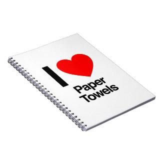 i love paper towels notebook