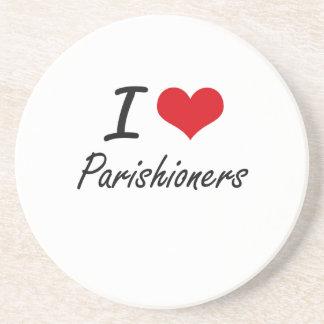 I Love Parishioners Drink Coaster