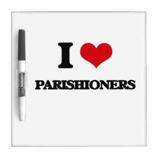I Love Parishioners Dry Erase Board