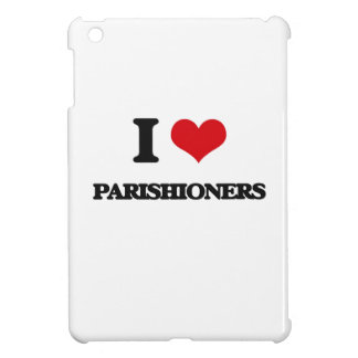 I Love Parishioners iPad Mini Case