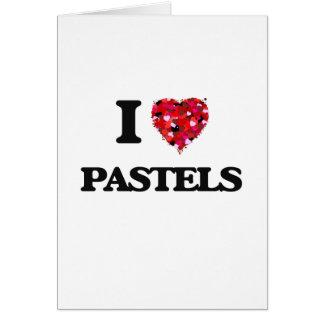 I Love Pastels Greeting Card