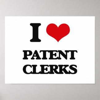 I love Patent Clerks Poster