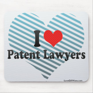 I Love Patent Lawyers Mousepad