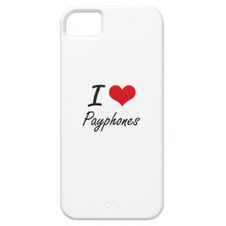 I love Payphones Barely There iPhone 5 Case