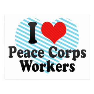 I Love Peace Corps Workers Postcard