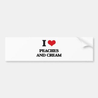 I love Peaches And Cream Car Bumper Sticker