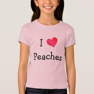 I Love Peaches T-Shirt