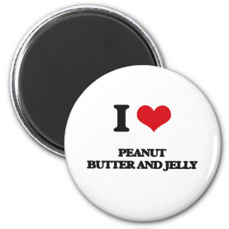 I love Peanut Butter And Jelly 2 Inch Round Magnet