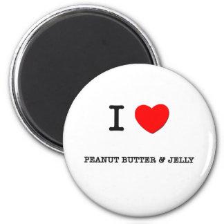 I Love PEANUT BUTTER & JELLY ( food ) Fridge Magnets