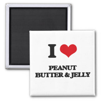 I Love Peanut Butter & Jelly Refrigerator Magnet