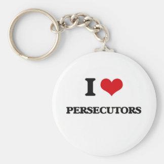 I Love Persecutors Key Ring