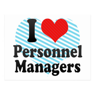 I Love Personnel Managers Postcard