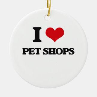 I love Pet Shops Round Ceramic Ornament