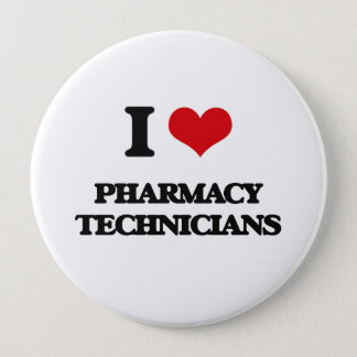 I love Pharmacy Technicians 10 Cm Round Badge