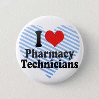 I Love Pharmacy Technicians 6 Cm Round Badge