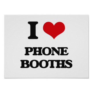 I Love Phone Booths Poster