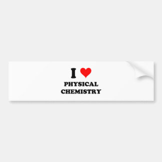 I Love Physical Chemistry Bumper Sticker