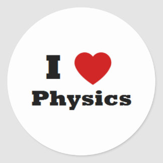 I love Physics Merchandise Classic Round Sticker