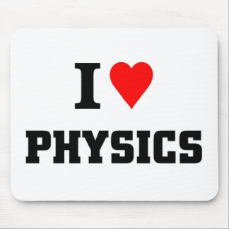 I love physics mouse pad