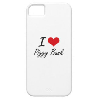I Love Piggy Bank Barely There iPhone 5 Case