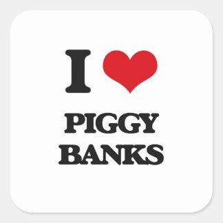 I love Piggy Banks Square Sticker