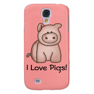 I Love Pigs Galaxy S4 Cases