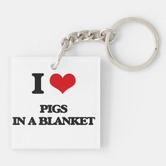 I love Pigs In A Blanket Double-Sided Square Acrylic Keychain