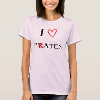 I love pilates - pirates T-Shirt