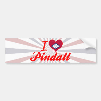 I Love Pindall, Arkansas Bumper Stickers