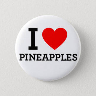 I Love Pineapples 6 Cm Round Badge