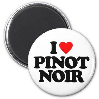 I LOVE PINOT NOIR FRIDGE MAGNET