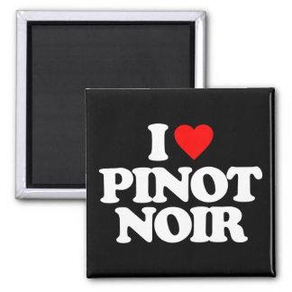 I LOVE PINOT NOIR REFRIGERATOR MAGNET