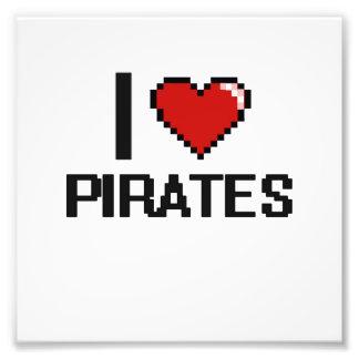 I love Pirates Photographic Print
