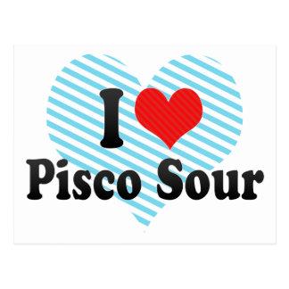I Love Pisco Sour Postcards