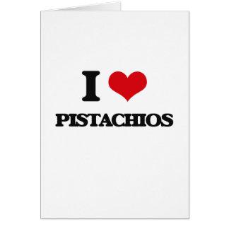 I Love Pistachios Card