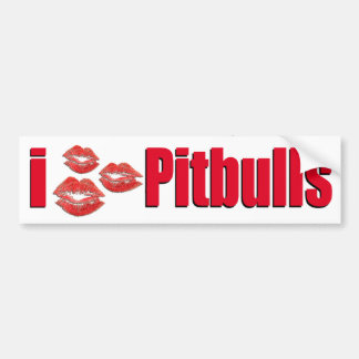 I Love Pitbull Dogs, Lipstick Kisses Crazy Bumper Sticker