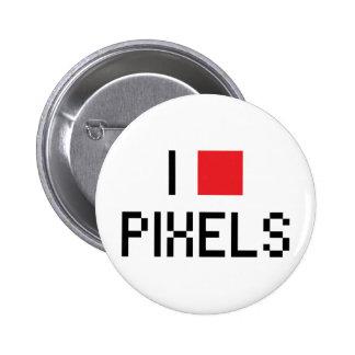 I LOVE PIXELS 6 CM ROUND BADGE