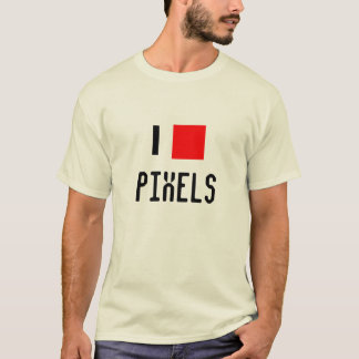 I Love Pixels T-Shirt