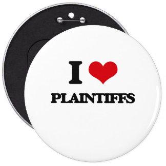 I Love Plaintiffs 6 Cm Round Badge