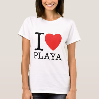 I Love Playa T-Shirt