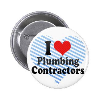 I Love Plumbing Contractors Button