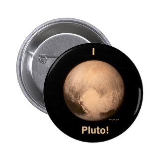 I love Pluto! 6 Cm Round Badge